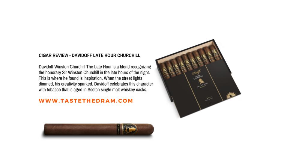 "Cigar Review – Davidoff Winston Churchill ""Late Hour"" | Taste The Dram"